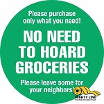 No Hoarding Groceries Floor Sign thumb